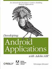 Developing Android Applications with Adobe AIR: An