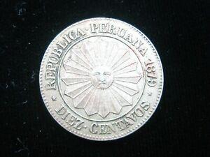 PERU 10 CENTAVOS 1879 SUN of MAY PERUANA NICE 3956# BANK MONEY COIN