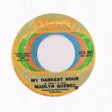 "Madlyn Quebec 7"" 45 NORTHERN SOUL My Darkest Hour HEAR!"