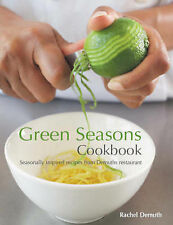 Green Seasons Cookbook: Seasonally Inspired Recipes from Demuths Restaurant, Acc