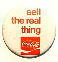 """Coca-Cola """"Sell the Real Thing"""" * Vintage Pinback Pin Button 3.5"""""""