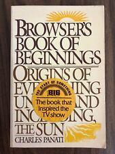Panati's Browser's Book of Beginnings by Charles Panati (Paperback 1984)