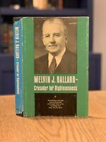 Melvin J. Ballard Crusader For Righteousness 1968 LDS Mormon Rare Apostle