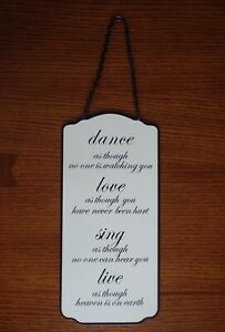 Metal Sign Plaque Sign Art Dance As No One Is Watching Love Sing Quote Saying