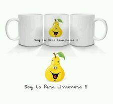 TAZAS DE CERAMICA PERSONALIZADAS Soy la Pera Limonera MUG CUPS.  Desayuno