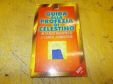 JAMES REDFIELD/CAROL ADRIENNE:GUIDA ALLA PROFEZIA DI CELESTINO.CORBACCIO.1999