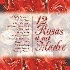 Various Artists : Doce Rosas: A Mi Madre CD