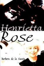 Henrietta Rose by Barbara De la Cuesta (2000, Paperback)