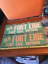 Vintage Old Fort Erie Fort Erie, Ontario Cardboard Sign Travel Sign Set Of 2