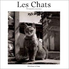 Les Chats Photographies et poèmes - Bibliothèque de l'Image Paris 1996