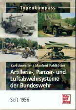 Artillerie-, Panzer- und Luftabwehrsysteme der Bundeswehr seit 1956