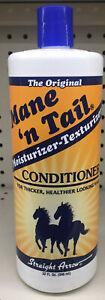 Mane 'n Tail Moisturizer Texturizer Conditioner Hair 32 Oz