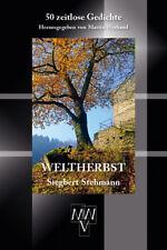 NEU & OVP Lyrik-Klassiker Weltherbst Siegbert Stehmann 50 zeitlose Gedichte 2017