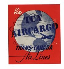 Vintage Airline Luggage Label TRANS CANADA AIR LINES TCA Air Cargo