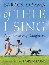 Of Thee I Sing : A Letter to My Daughters by Barack Obama (2010, Hardcover)