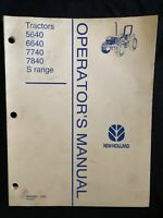 New Holland Operator's Manual 5640, 6640, 7740, 7840 S Range *1727, 1728