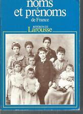 Noms et prenoms de France. Reference Larousse CV23