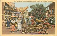 Linen Postcard CA K170 Typical Early Los Angeles Olvera St Mexican Women 1946