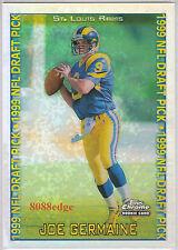 1999 TOPPS CHROME RC REFRACTOR: JOE GERMAINE #162 ST. LOUIS RAMS ROOKIE CARD