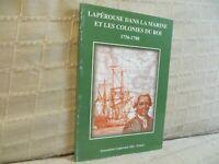 Lapérouse dans la marine et les colonies du roi 1756 1788