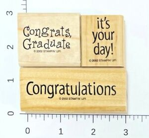 Stampin' Up! lot of 3 Rubber Stamps Congrats Graduate It's Your Day Graduation