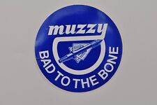 Muzzy Broadhead Sticker Decal Logo Archery Bumper Collectible Bad To The Bone