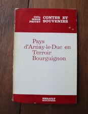 1979 Pays d'Arnay-Le-Duc Terroir Bourguignon Mége Privet Envoi Contes Bourgogne