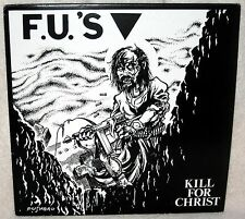 FU'S Kill For Christ LP Punk Rock HARDCORE Pushead Artwork STRAWDOGS Reissue DIY