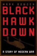 Black Hawk Down : A Story of Modern War by Mark Bowden (1999, Hardcover)