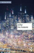 City (Key Ideas in Geography) by Hubbard, Phil | Paperback Book | 9781138203631