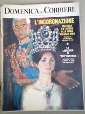 LA DOMENICA DEL CORRIERE- L'INCORONAZIONE DI FARAH DIBA- DEL 24 OTTOBRE 1967