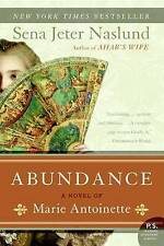 Abundance, A Novel of Marie Antoinette (P.S.)-ExLibrary