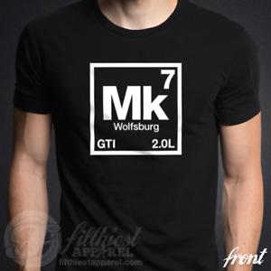 "Mk7 ""Periodic Table"" T-Shirt fits VW GTI Golf Euro Racing Rabbit Wolfsburg 2.0L"