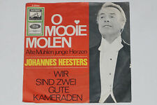 """JOHANNES HEESTERS -O Mooie Molen / Wir Sind Zwei Gute Kmeraden- 7"""" 45 Electrola"""