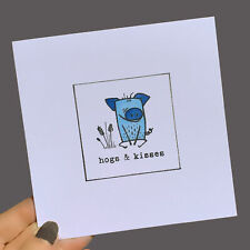 ANNIVERSARY CARD Love 'Hogs & Kisses' PIG Blank Inside Handmade Any Occassion