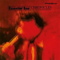 Essential Bop - Chronicles (The Post Punk Years 1979-1984) [CD]