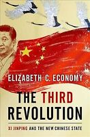 Third Revolution : Xi Jinping and the New Chinese State, Hardcover by Economy...