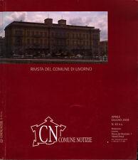 CN Comune Notizie- Rivista del Comune di Livorno - N. 63 n. s. aprile giugno 200