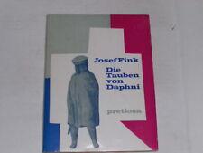 Fink, Josef: Die Tauben von Daphni.Essen : Fredebeul &
