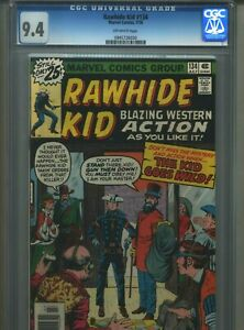 Rawhide Kid #134 CGC 9.4 (1976) Only 1 Copy @ 9.4 and 1 Copy Higher @ 9.6