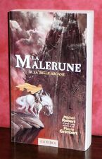 Pierre Grimbert - LA MALERUNE - Tome 3 : La belle Arcane / GF Ed. Mnémos