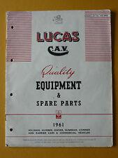 LUCAS EQUIPMENT HILLMAN HUMBER SINGER COMMER KARRIER PARTS LIST 1961 (CCE 901K)