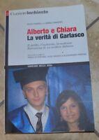 FASANO CON CAMASSO - ALBERTO E CHIARA . LA VERITA' DI GARLASCO - ANNO:2009 (TU)