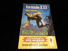 Marabout Junior 214 : Henri Vernes : Bob Morane : Formule X33 B/TBE