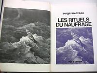 RITUELS DU NAUFRAGE MER ROBINSONS BATEAUX VOYAGES AVENTURES PAQUEBOT LIVRE BOOK
