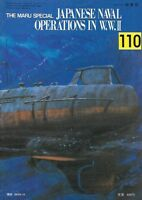 Maru Special 110 Japanese Naval Operations In WWII IJN Submarines Kamikaze Sub