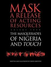 Touch and the Masquerades of Nigeria (European University Studies.-ExLibrary