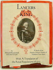 Lancers For The King - The Frontier Military System of Northern New Spain 1965