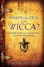 What's the Deal With Wicca?: A Deeper Look into the Dark Side of Today's