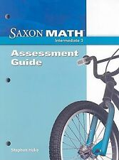 Saxon Math Intermediate 3: Assessment Guide by Stephen Hake 9781600323584